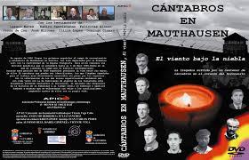 CÁNTABROS MAUTHAUSEN dvd